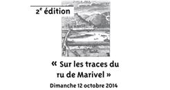Dimanche 12 octobre 2014 : seconde randonnée «Sur les traces du ru de Marivel»