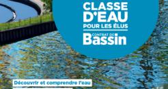 Classe d'eau pour les élus, se former pour agir efficacement (cycle 2017-2018)